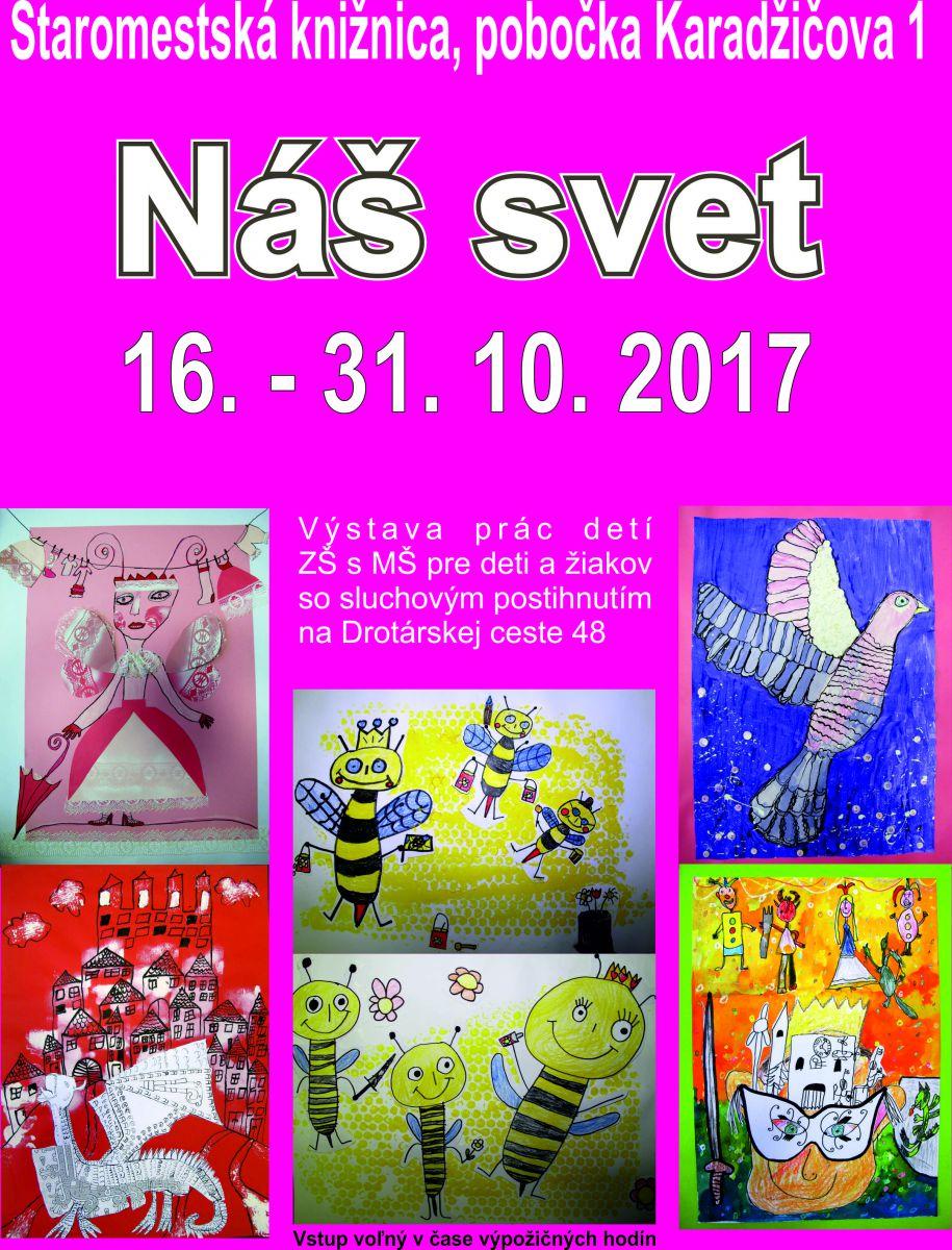 ff3144d09 Staromestská knižnica, pobočka Karadžičova 1, pozýva na výstavu výtvarných  prác žiakov Základnej a materskej školy pre deti a žiakov so sluchovým ...